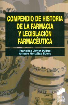 COMPENDIO DE HISTORIA DE LA FARMACIA Y LEGISLACION FARMACEUTICA