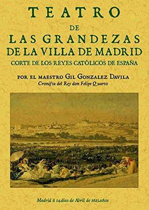 Libro primero de las grandezas de la Villa de Madrid