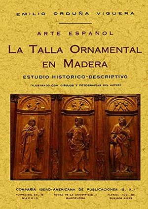 Arte español: talla ornamental en madera