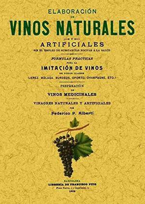 ELABORACION DE VINOS NATURALES Y ARTIFICIALES (FACSIMILAR)