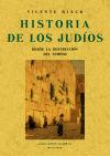 HISTORIA DE LOS JUDIOS DESDE LA DESTRUCCION DEL TEMPLO (FACSIMILAR)