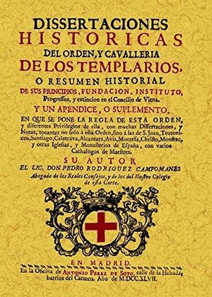 TEMPLARIOS. DISERTACIONES HISTORICAS DEL ORDEN Y CABALLERIA DE LOS TEMPLARIOS (FACSIMILAR)