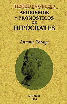 AFORISMOS Y PRONOSTICOS DE HIPOCRATES