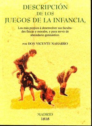 DESCRIPCION DE LOS JUEGOS DE LA INFANCIA (FACSIMILAR)