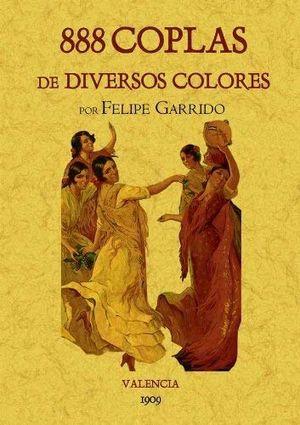 888 COPLAS DE DIVERSOS COLORES (EDICION FACSIMILAR)