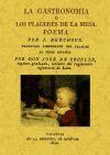La gastronomia o los placeres de la mesa. Poema
