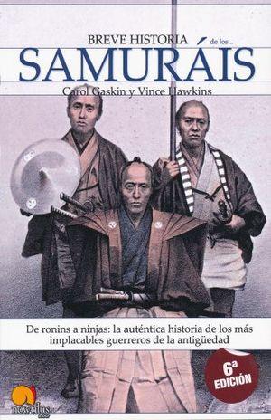 BREVE HISTORIA DE LOS SAMURAIS / 6 ED.