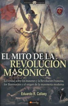 MITO DE LA REVOLUCION MASONICA, EL