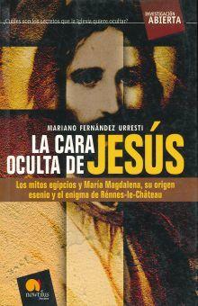 CARA OCULTA DE JESUS, LA