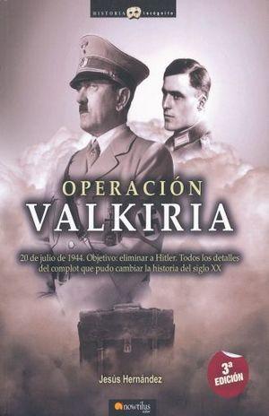 OPERACION VALKIRIA / 3 ED.