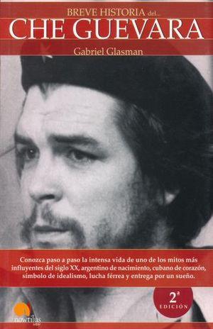 BREVE HISTORIA DEL CHE GUEVARA / 2 ED.
