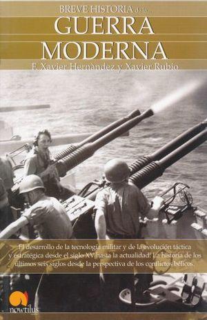 BREVE HISTORIA DE LA GUERRA MODERNA