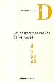 OBLIGACIONES BASICAS DE LOS JUECES, LAS