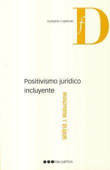 POSITIVISMO JURIDICO INCLUYENTE