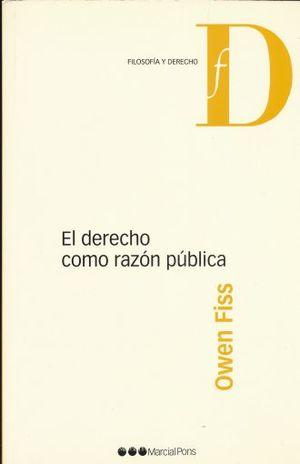DERECHO COMO RAZON PUBLICA, EL