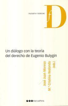 UN DIALOGO CON LA TEORIA DEL DERECHO DE EUGENIO BULYGIN