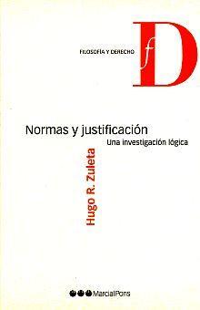 NORMAS Y JUSTIFICACION. UNA INVESTIGACION LOGICA