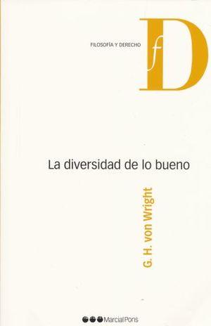 DIVERSIDAD DE LO BUENO, LA