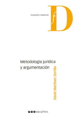 METODOLOGIA JURIDICA Y ARGUMENTACION