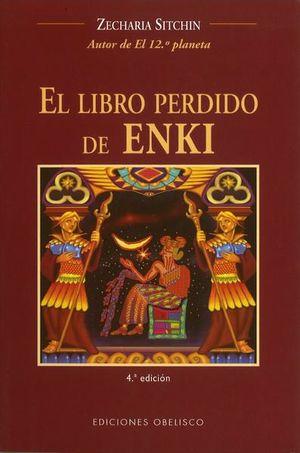 LIBRO PERDIDO DE ENKI, EL / 6 ED.