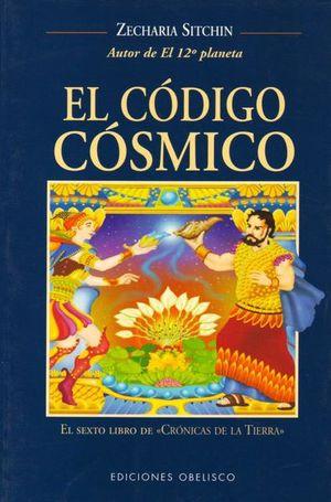 CODIGO COSMICO, EL. CRONICAS DE LA TIERRA 6 / 4 ED.
