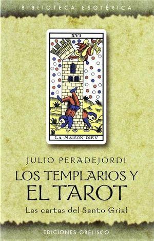 TEMPLEARIOS Y EL TAROT, LOS