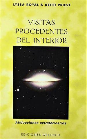 VISITAS PROCEDENTES DEL INTERIOR. ABDUCCIONES EXTRATERRESTRES