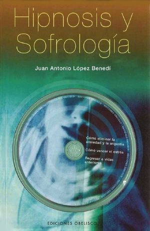 HIPNOSIS Y SOFROLOGIA / PD. (INCLUYE CD)