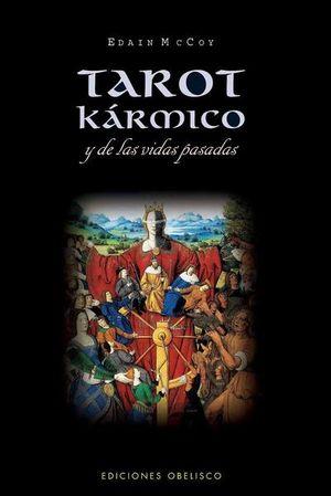 TAROT KARMICO Y DE LAS VIDAS PASADAS
