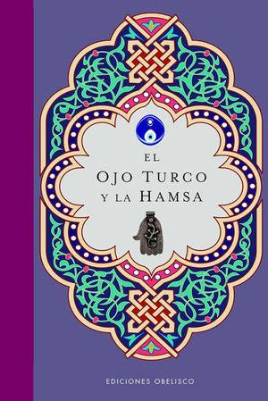 OJO TURCO Y LA HAMSA, EL / PD.