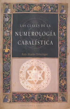 CLAVES DE LA NUMEROLOGIA CABALISTICA, LAS
