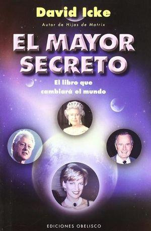 MAYOR SECRETO, EL. EL LIBRO QUE CAMBIARA EL MUNDO