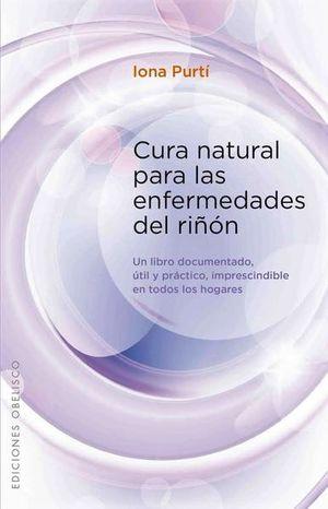 CURA NATURAL PARA LAS ENFERMEDADES DEL RIÑON