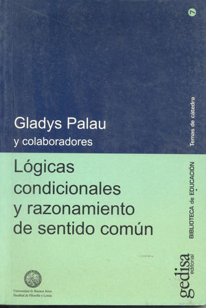 LOGICAS CONDICIONALES Y RAZONAMIENTO DE SENTIDO COMUN