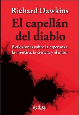 CAPELLAN DEL DIABLO, EL. REFLEXIONES SOBRE LA ESPERANZA LA MENTIRA LA CIENCIA Y EL AMOR / 2 ED.