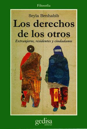DERECHOS DE LOS OTROS, LOS. EXTRANJEROS RESIDENTES Y CUIDADANOS
