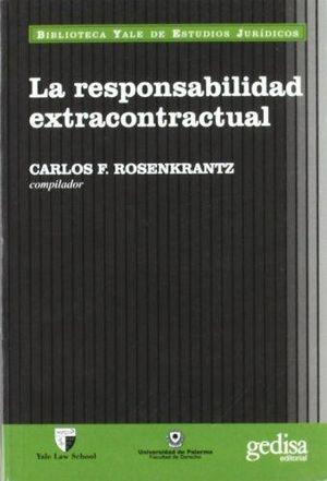 RESPONSABILIDAD EXTRACONTRACTUAL, LA