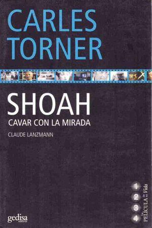 SHOAH CAVAR CON LA MIRADA