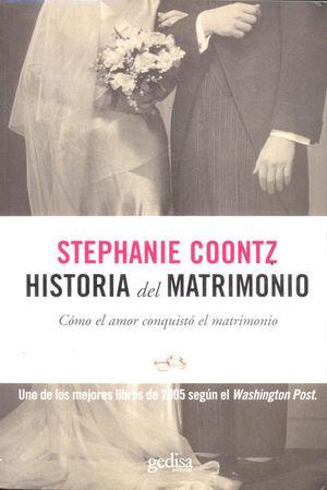 HISTORIA DEL MATRIMONIO. COMO EL AMOR CONQUISTO EL MATRIMONIO