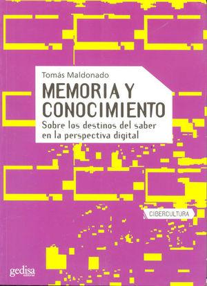 MEMORIA Y CONOCIMIENTO SOBRE LOS DESTINOS DEL SABER EN LA PERSPECTIVA DIGITAL