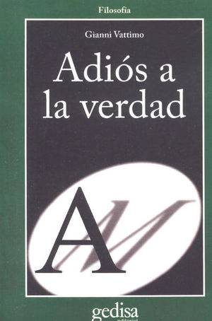 ADIOS A LA VERDAD