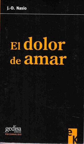 DOLOR DE AMAR, EL