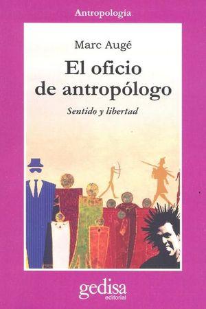 OFICIO DEL ANTROPOLOGO, EL