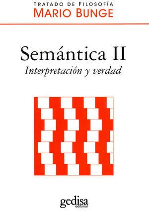 SEMANTICA II. INTERPRETACION Y VERDAD