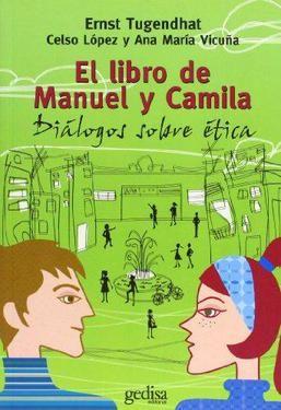 LIBRO DE MANUEL Y CAMILA, EL. DIALOGOS SOBRE ETICA
