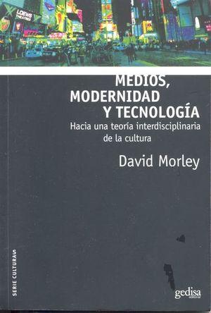 MEDIOS MODERNIDAD Y TECNOLOGIA