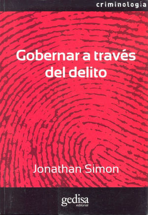 GOBERNAR A TRAVES DEL DELITO