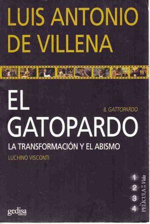 GATOPARDO, EL. LA TRANSFORMACION Y EL ABISMO