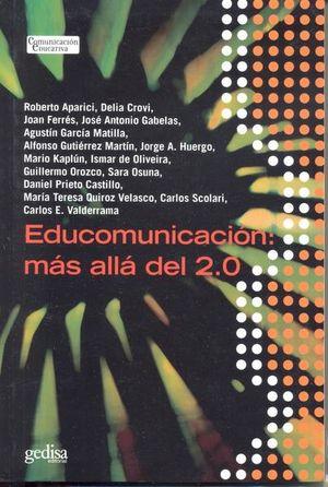EDUCOMUNICACION. MAS ALLA DEL 2.0
