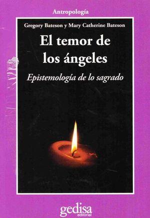 TEMOR DE LOS ANGELES, EL. EPISTEMOLOGIA DE LO SAGRADO